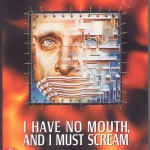 harlan-ellison-i-have-no-mouth-and-i-must-scream-dos-front-cover